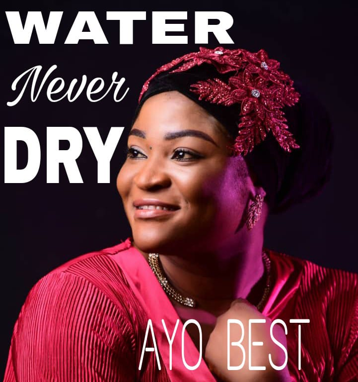 Download Mp3 Ayo Best - Water Never Dry