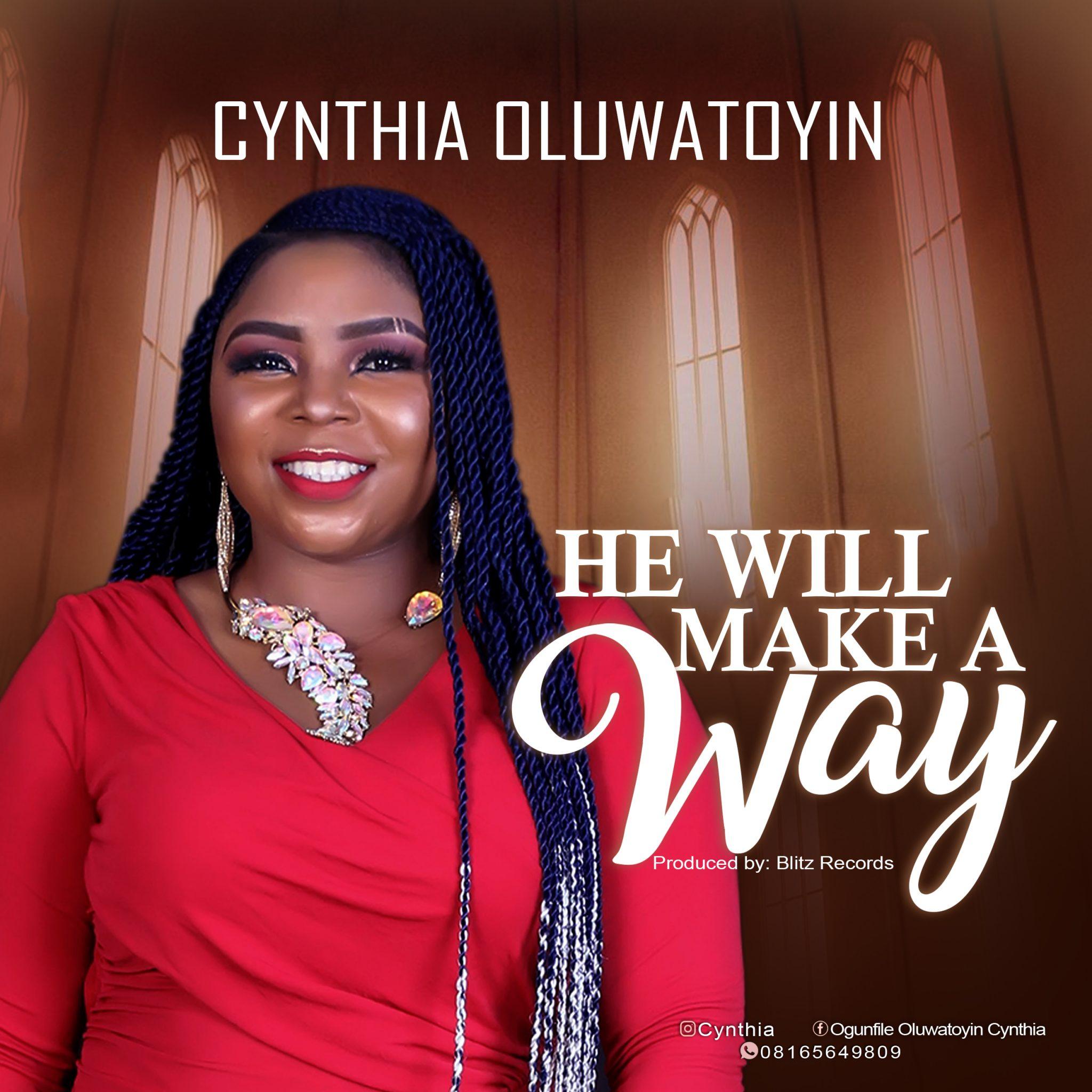 Download Mp3 Cynthia Oluwatoyin - He Will Make a Way