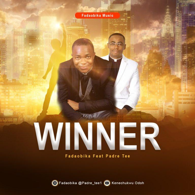 Download Mp3 Fadaobika ft. Padre Tee - Winner