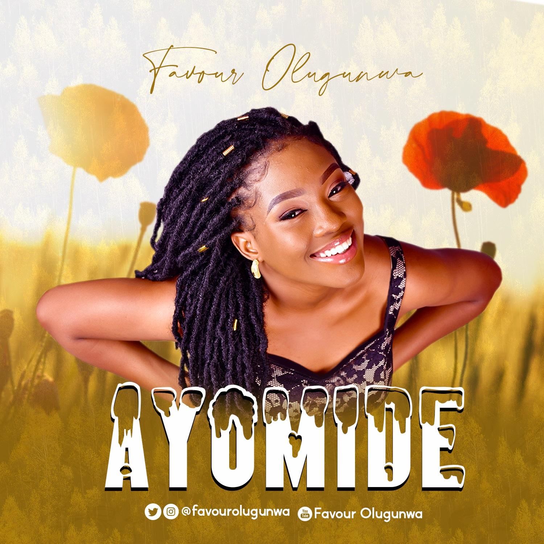 Download Mp3 Favour Olugunwa - Ayomide