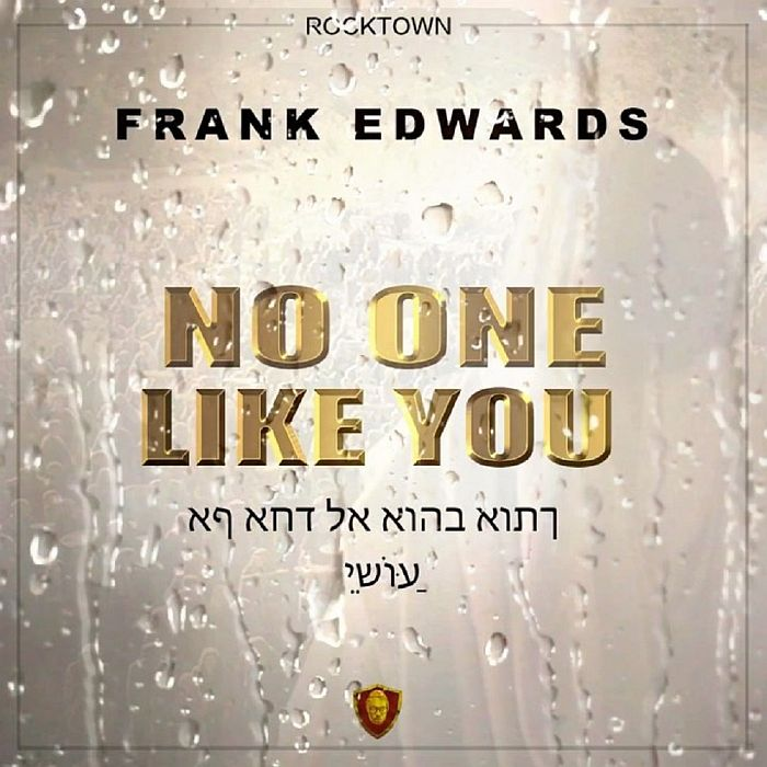 Download Mp3 Frank Edwards - No One Like You
