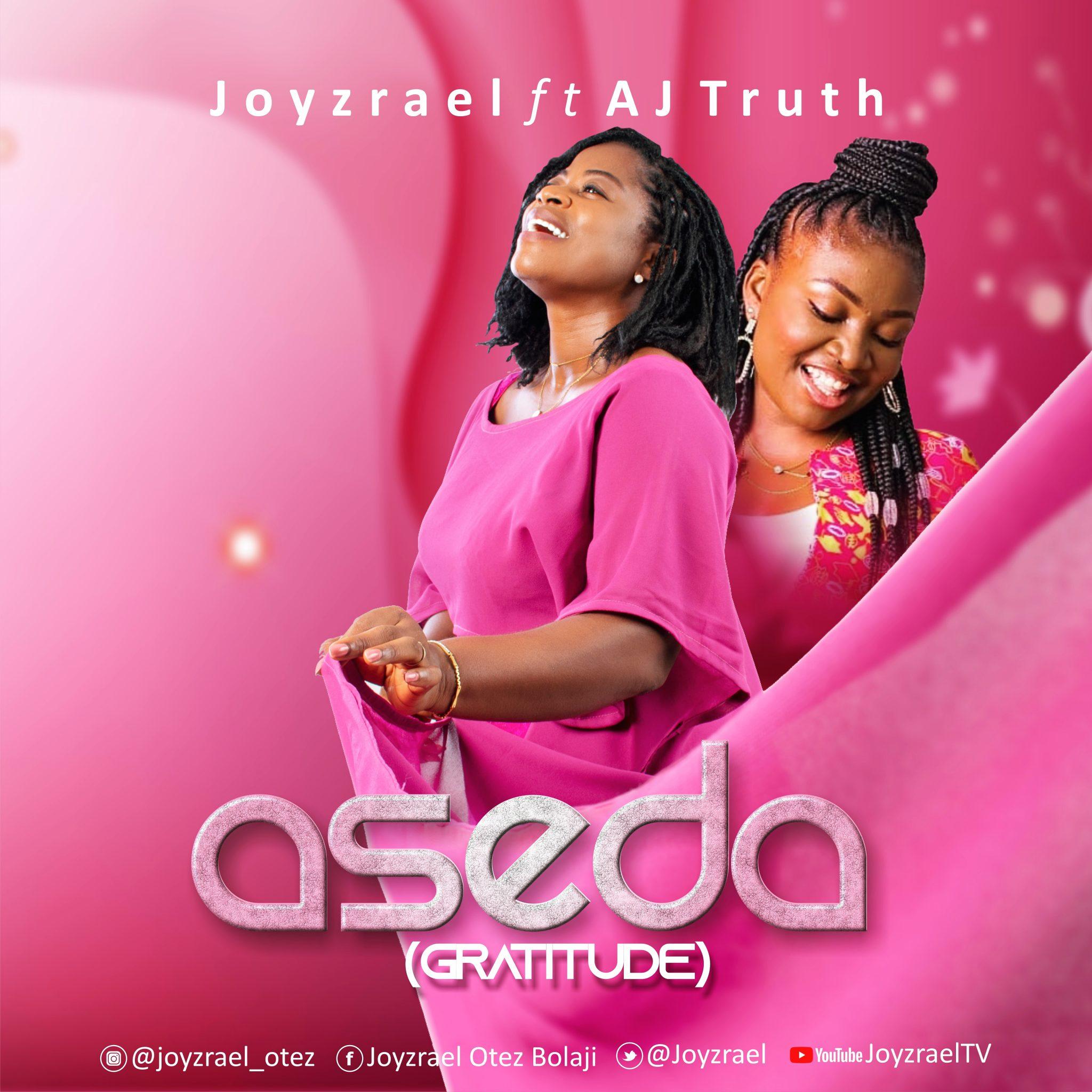 Download Mp3 Joyzreal ft. AJ Truth - Aseda