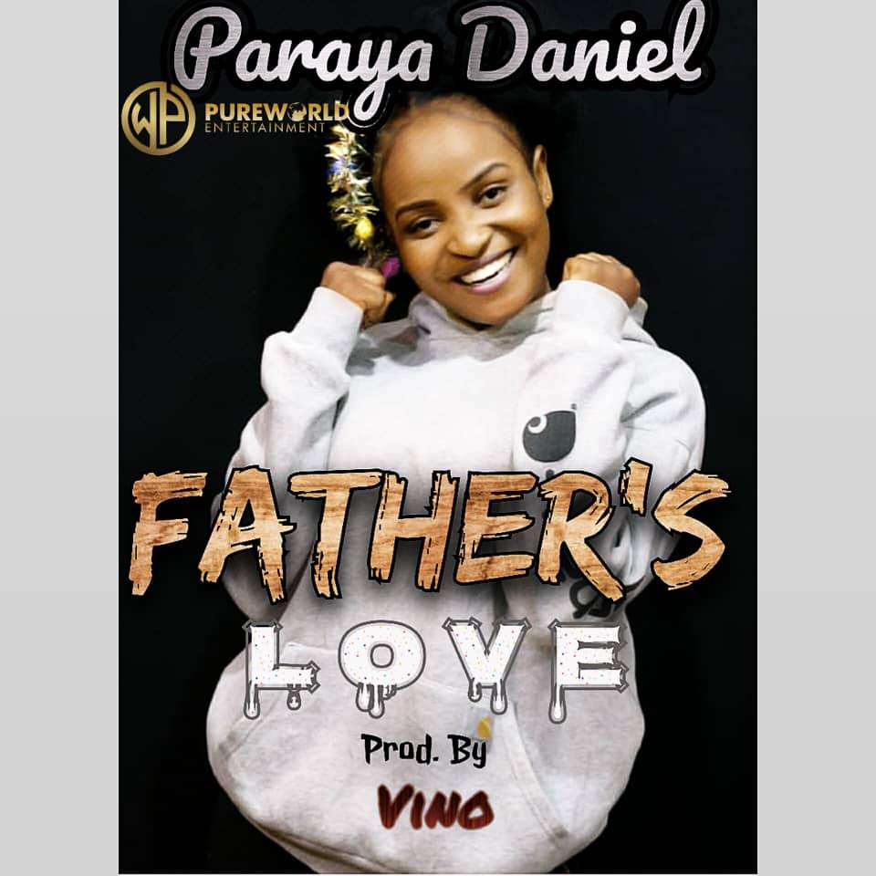 Download Mp3 Paraya Daniel - Fathers Love