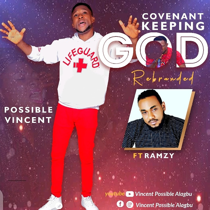 Download Mp3 Possible Vincent ft. Ramzy - Covenant Keeping God