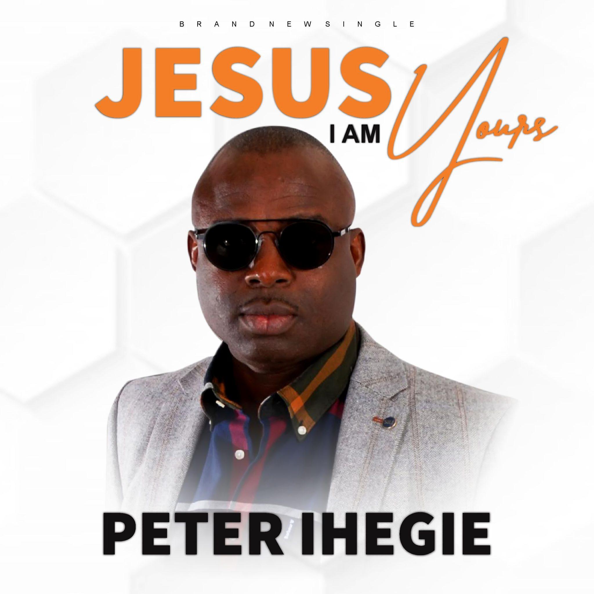 Download Mp3 Peter Ihegie - Jesus I Am Yours