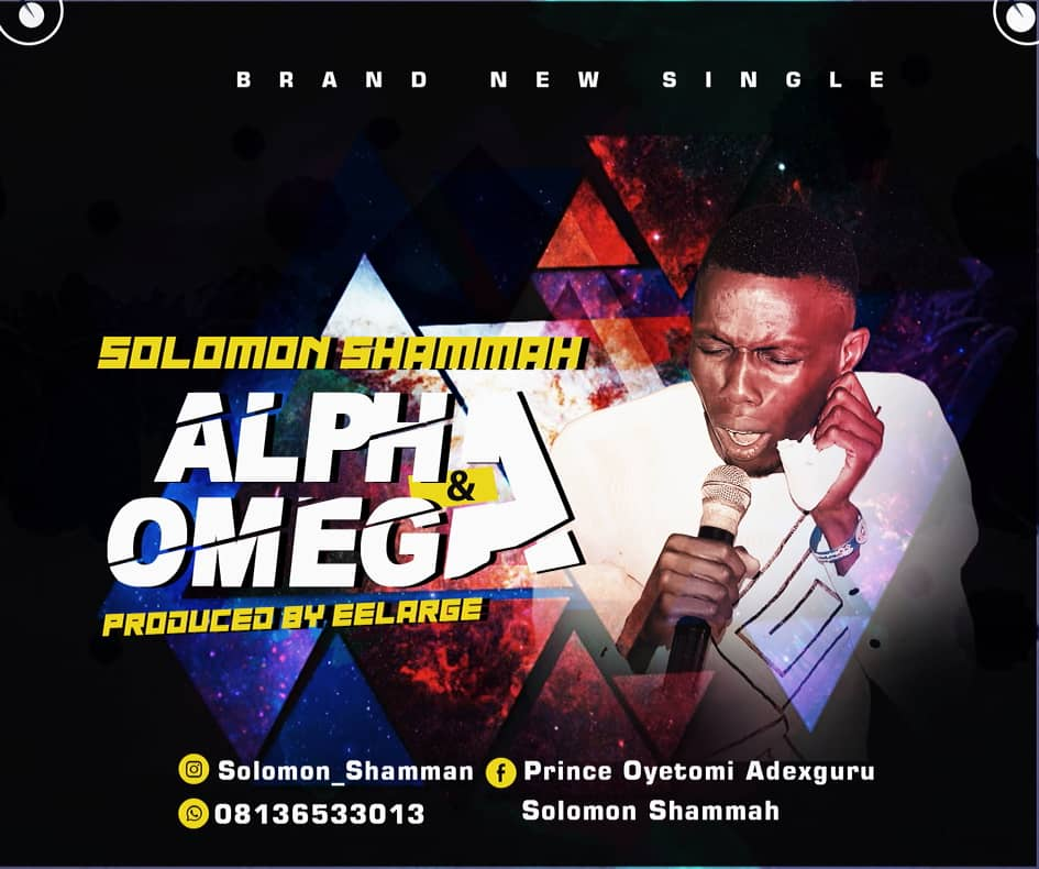 Download Mp3 Solomon Shammah - Alpha and Omega