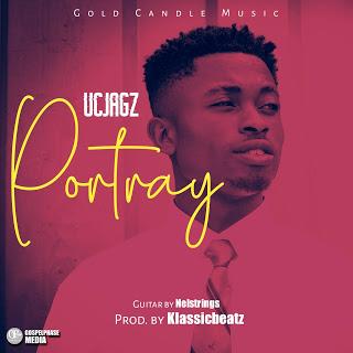 MP3 Download UC Jagz - Portray