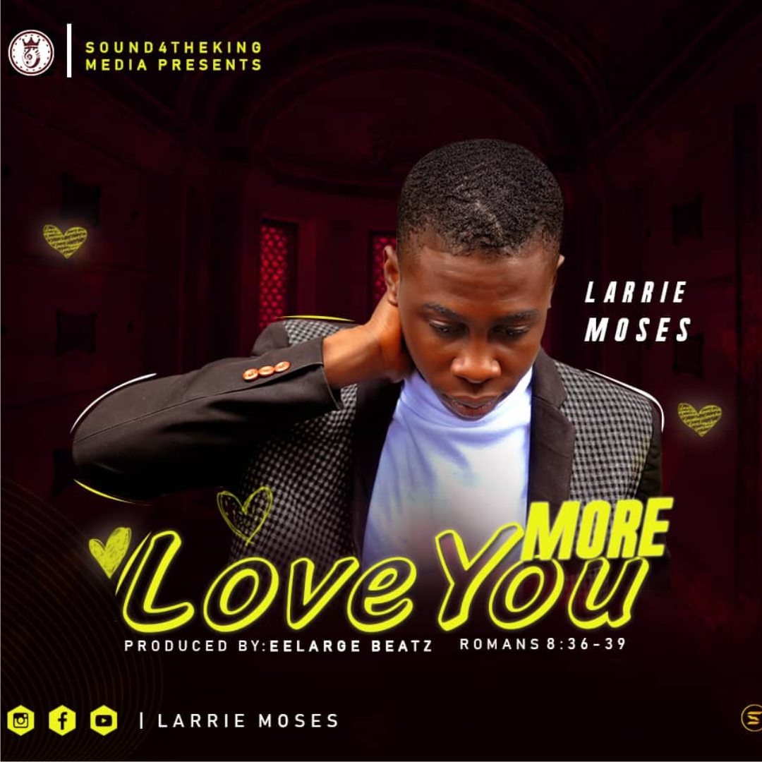 Download Mp3 larrie Moses - Love You More Art