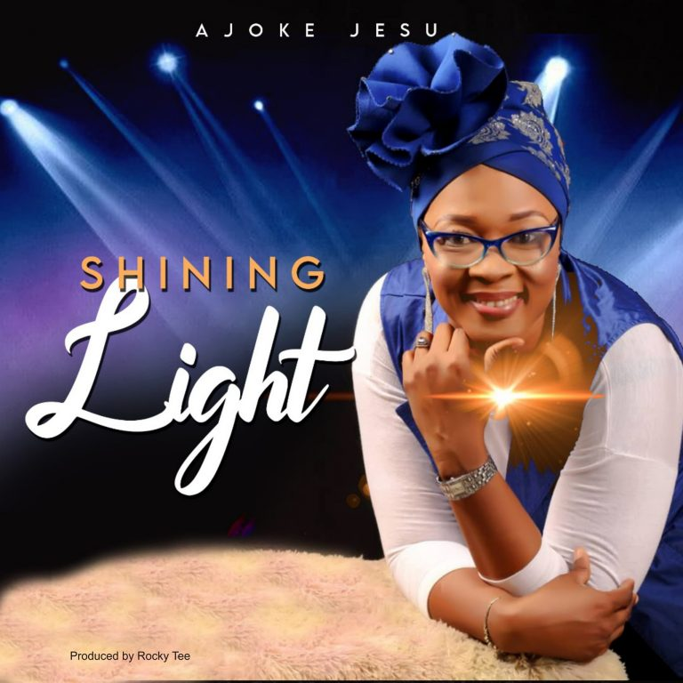 Ajoke Jesu - Shinning Light