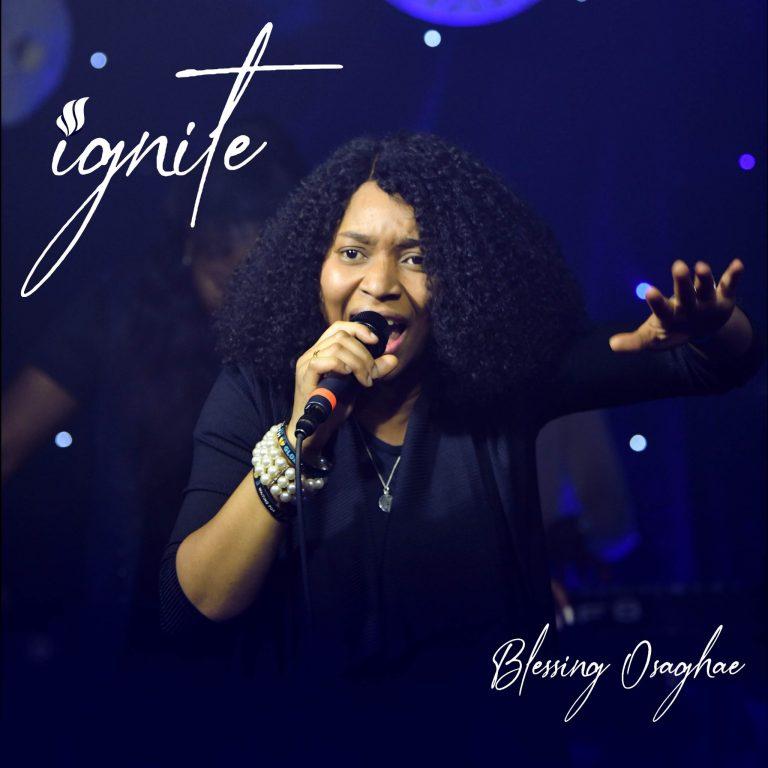 Download Mp3 Blessing Osaghae - Ignite