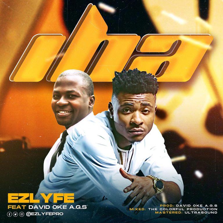 EZlyfe ft. David Oke AGC - Iba MP3 Download