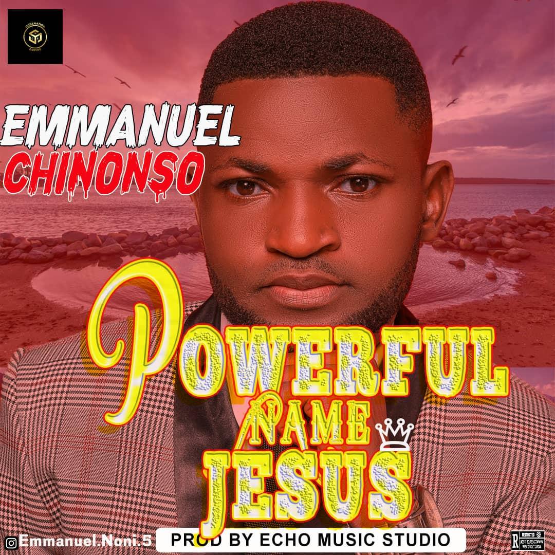 Download Mp3 Emmanuel Chinonso - Powerful Name, Jesus