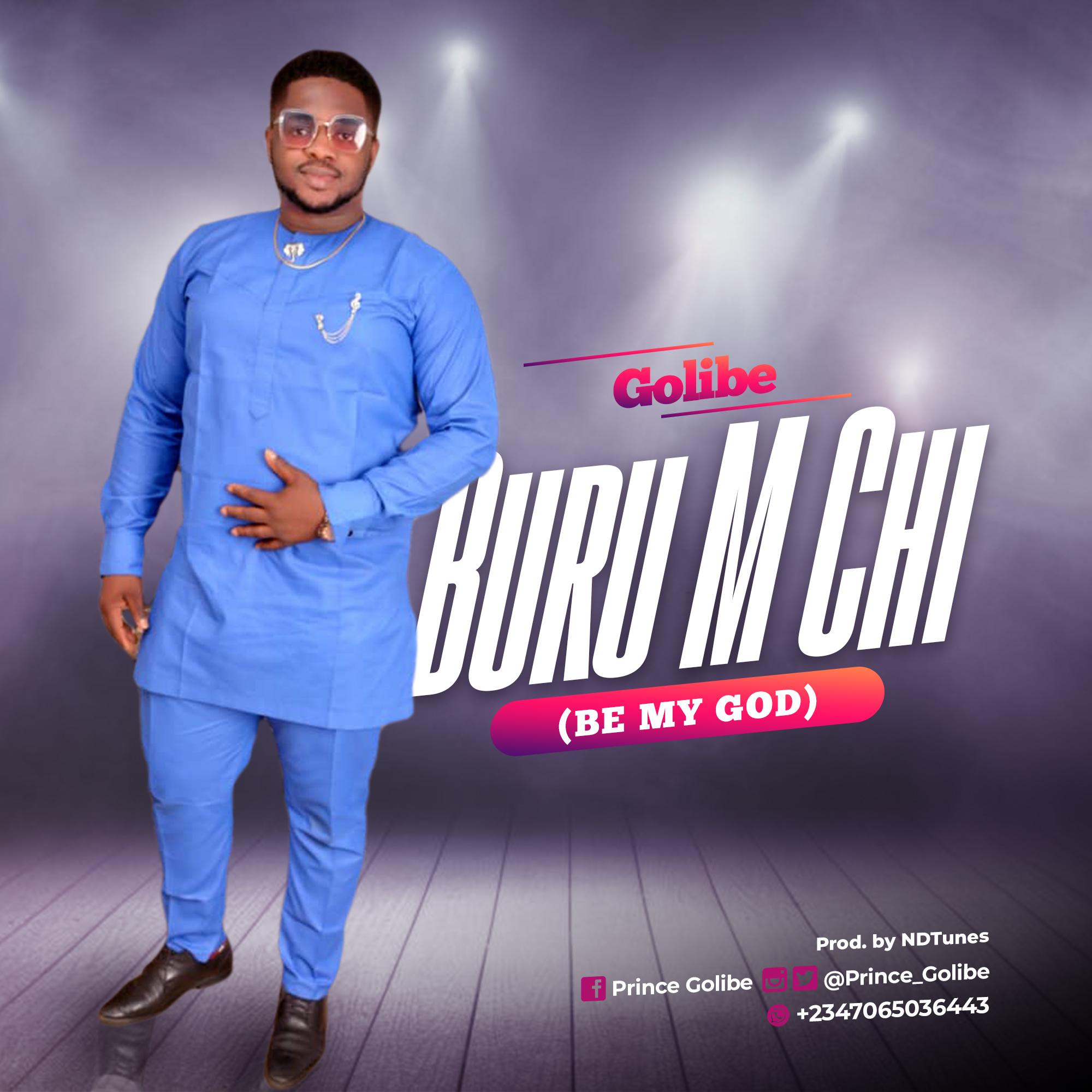 Download Mp3 Golibe - Buru M Chi
