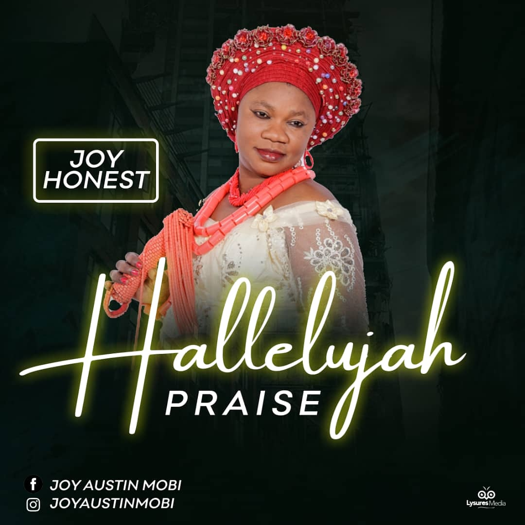 Joy Honest Halleluyah Praise Video