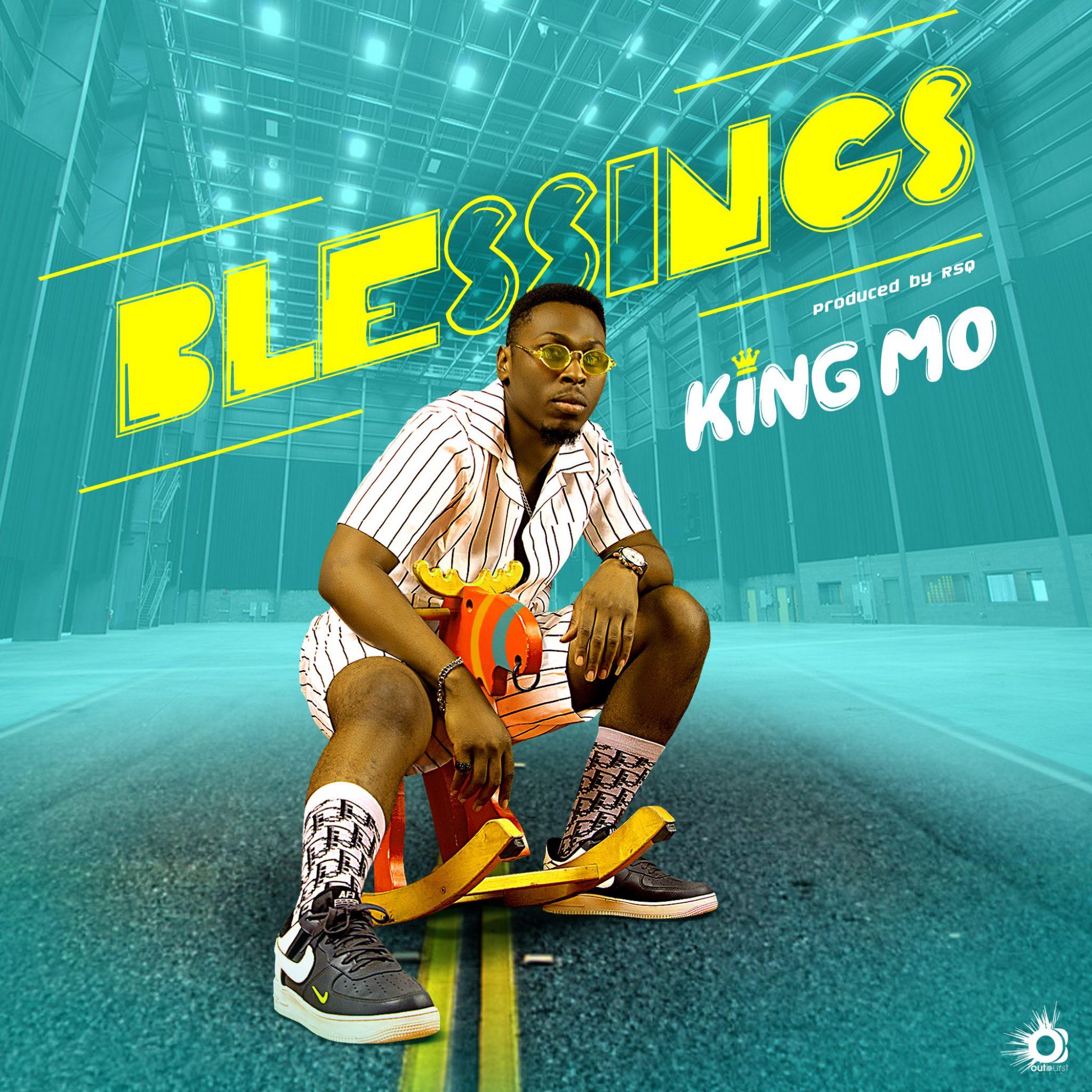 king Mo Blessings