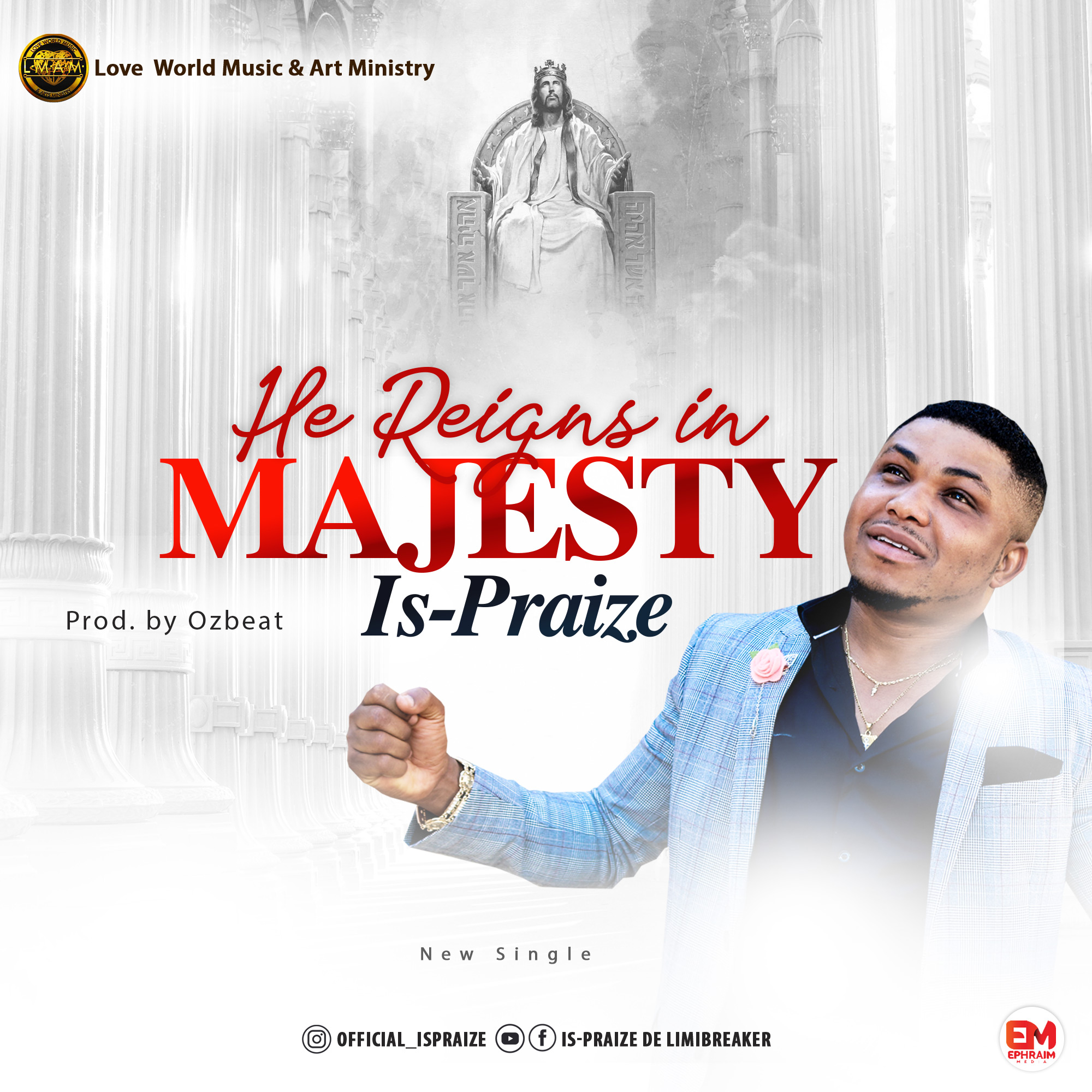 Download Mp3 Is-Praize - He Reigns in Majesty