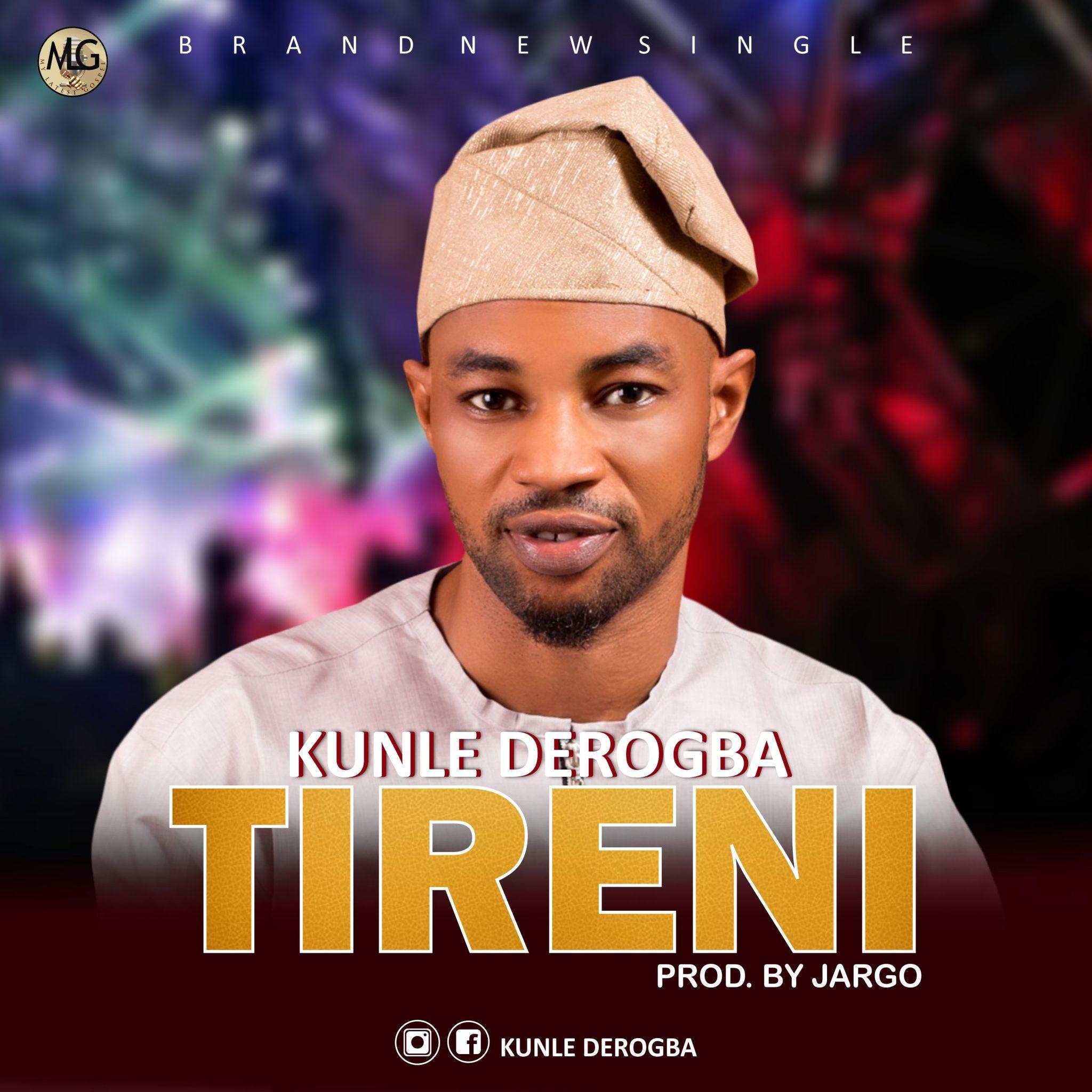 Download MP3 Kunle Derogba - Tireni