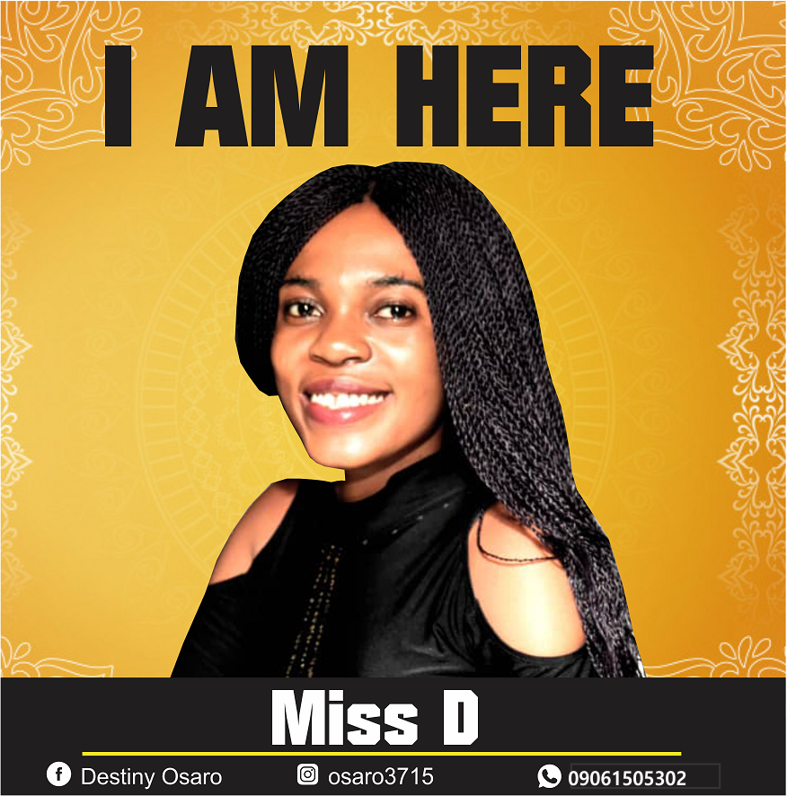 Download Mp3 Miss D - I Am Here