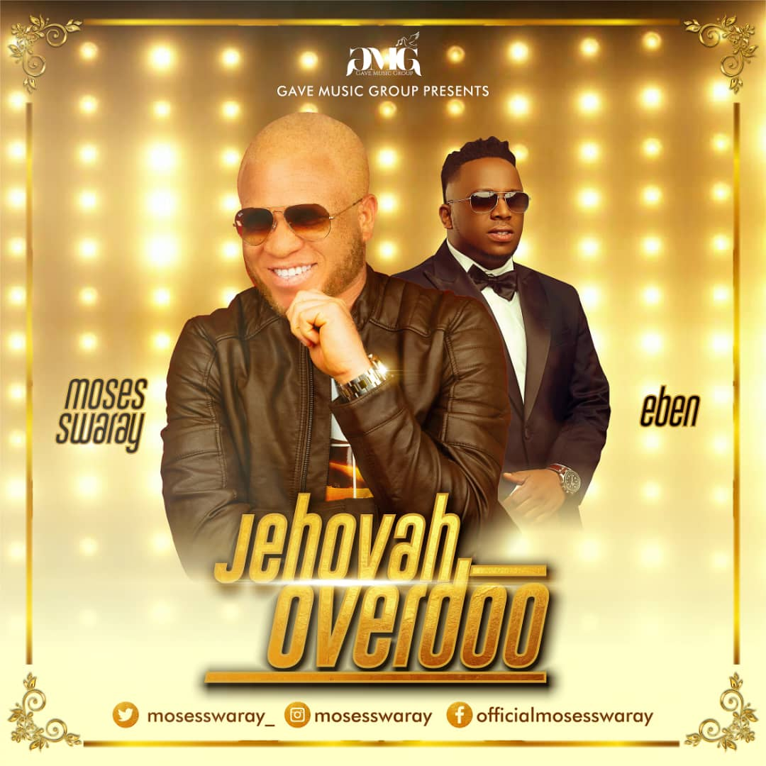 Download Mp3 Moses Swaray - Jehovah Overdoo