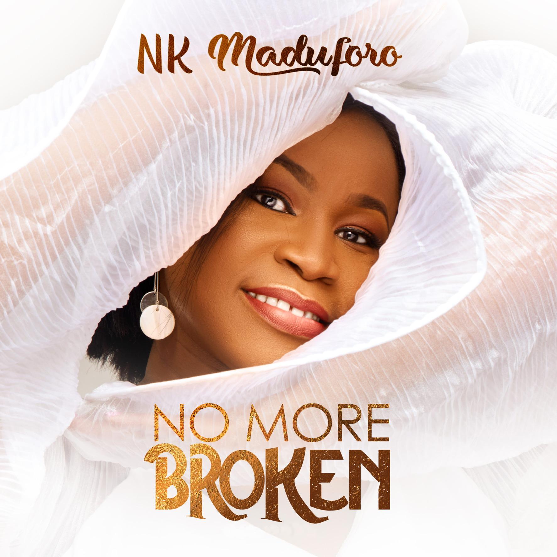 Download NK Maduforo - No More Broken