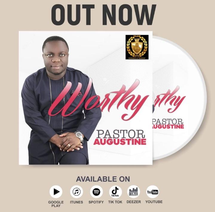 Download Mp3 Pastor Augustine - Worthy