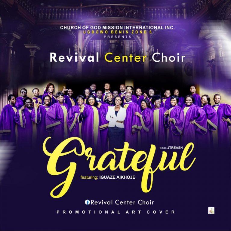 Revival Centre Choir Grateful Mp3 Download
