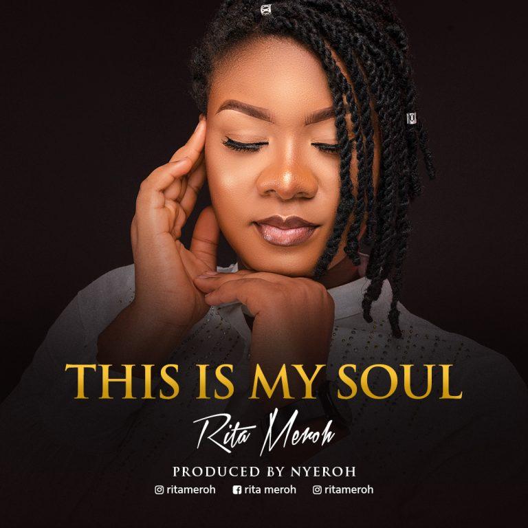 Download Mp3 Rita Meroh - This is My Soul