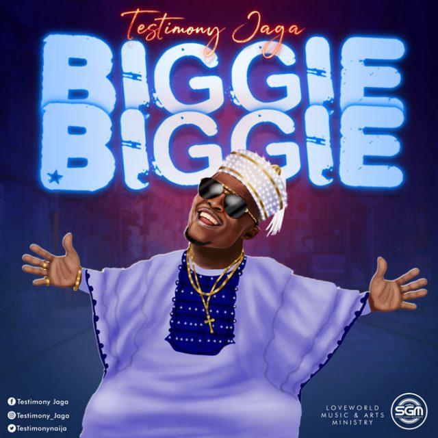 Download Mp3 Testimony Jaga - Biggie Biggie