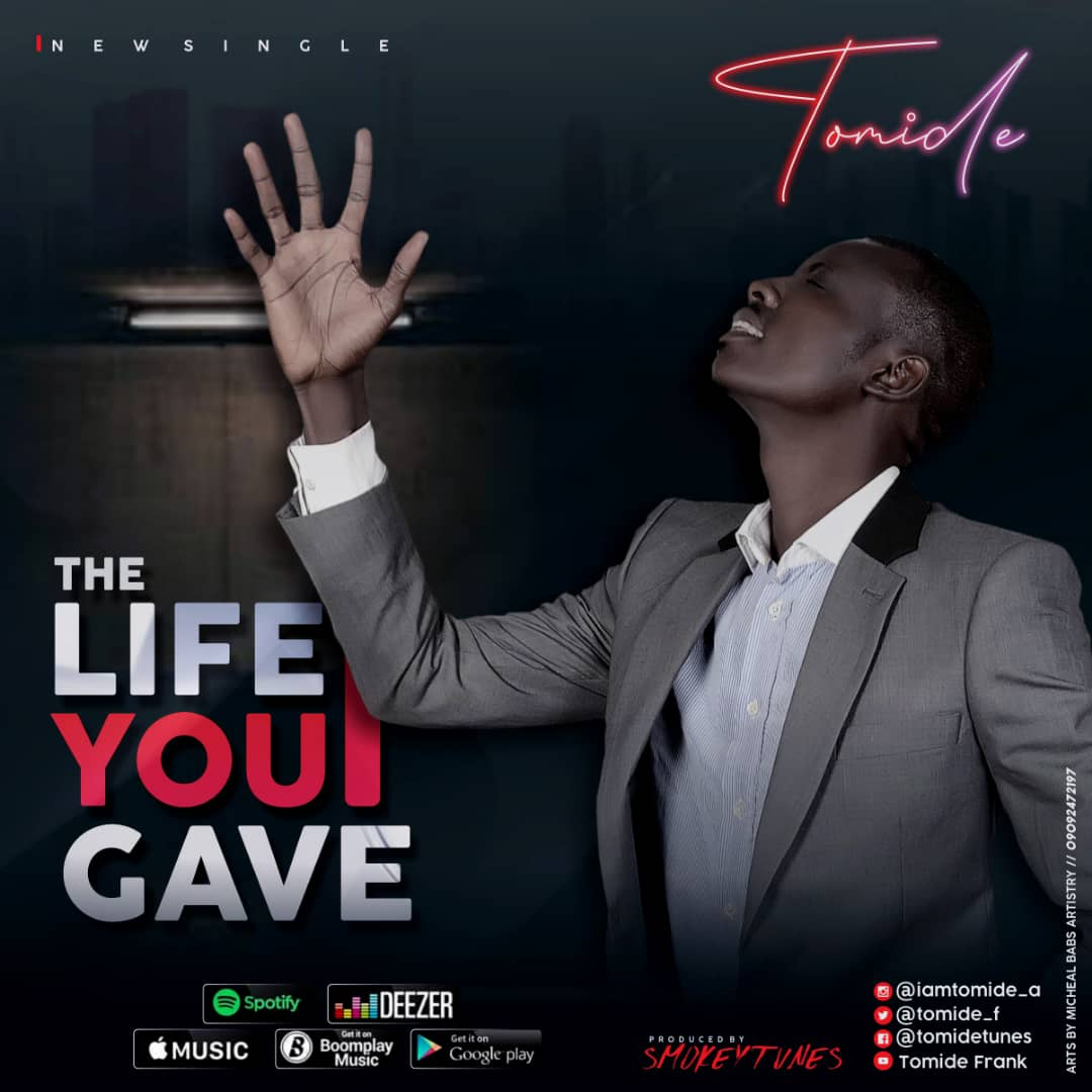 Tomide - The Life You gave