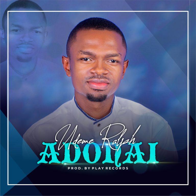 Download Mp3 Udeme Ralph - Adonai