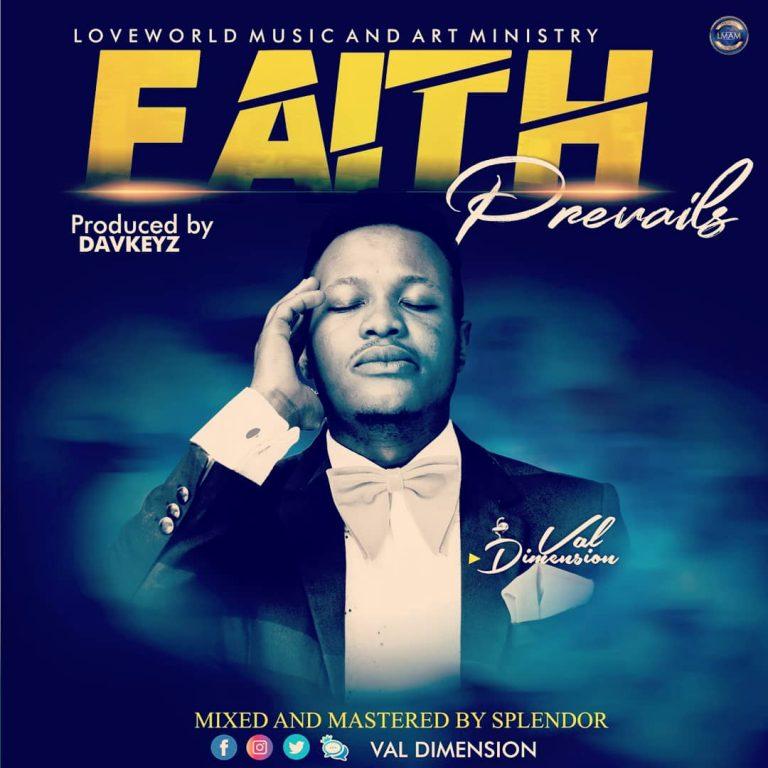 Val Dimension - Faith Prevails