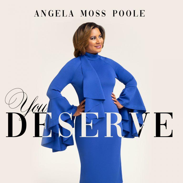 Angela Moss - You Deserve MP3 DOwnload