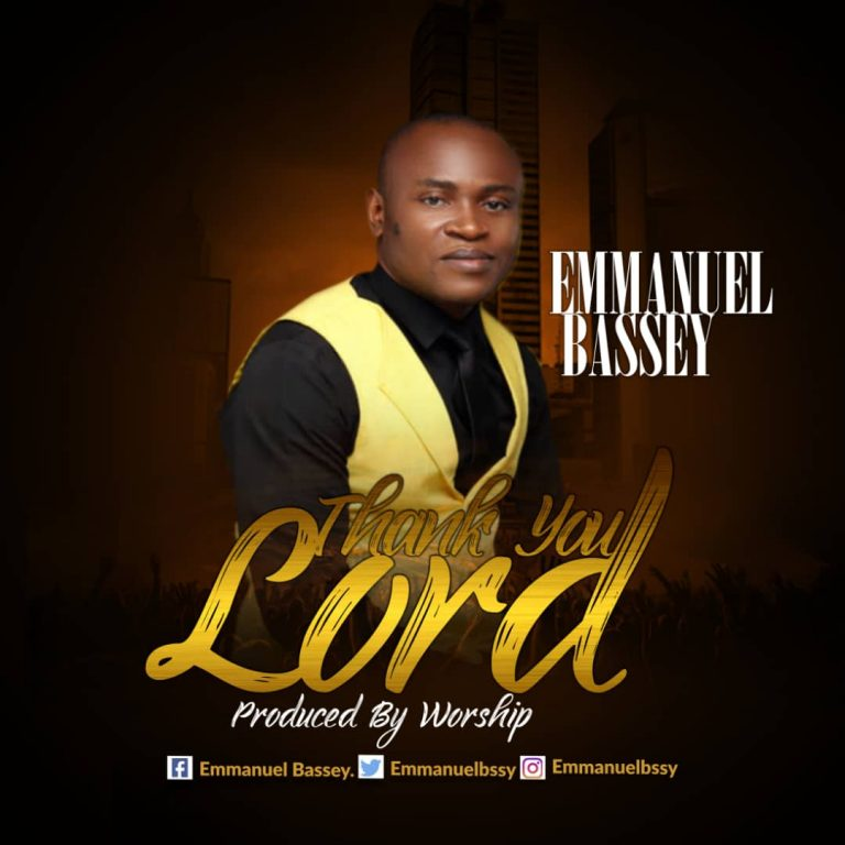 Emmanuel Bassey - Thank You Lord MP3 Download