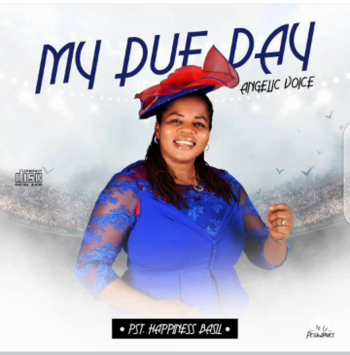 Evang. Happiness Basil - My Due Day Mp3 Download