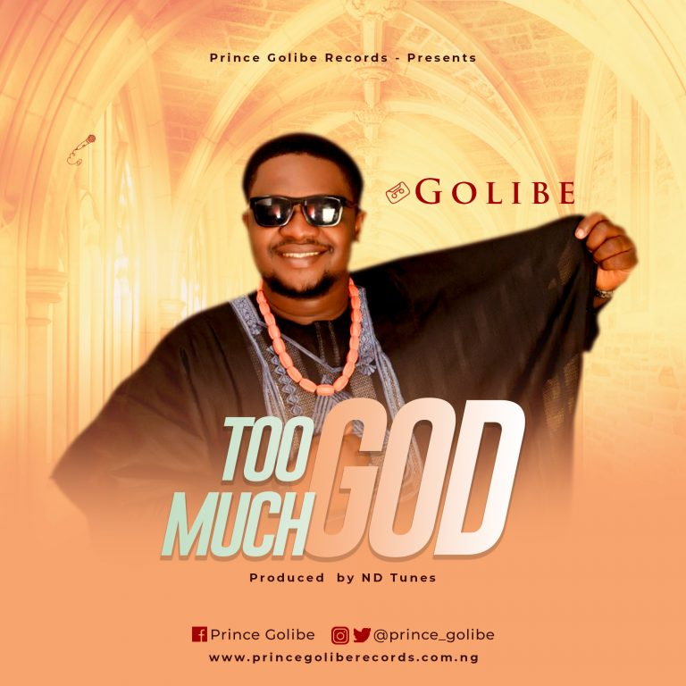 Golibe - Too Much God MP3 Download