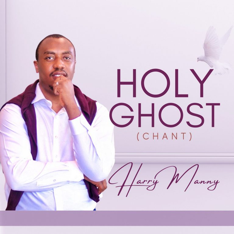 Harry Manny - Holy Ghost MP3 Download