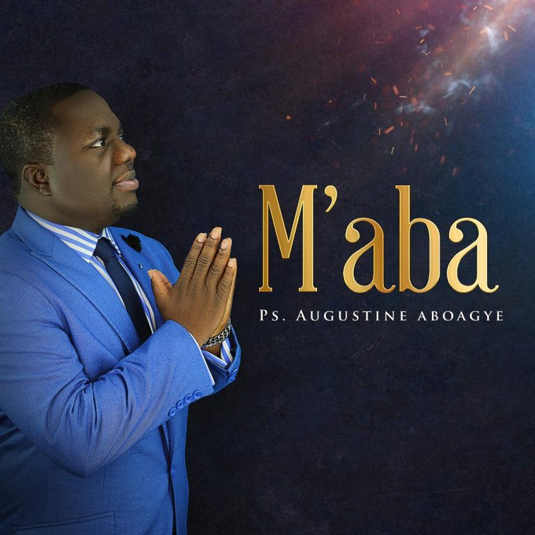 Ps. Augustine Aboagye -M-aba MP3 Download