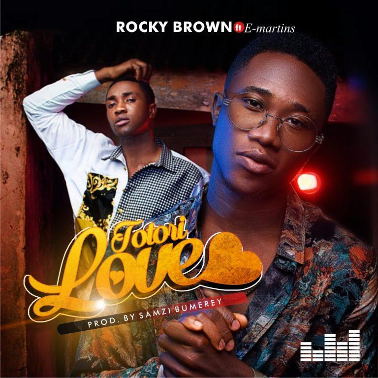 Rocky Brown ft. E Martins - Totori Love Mp3 DOwnload