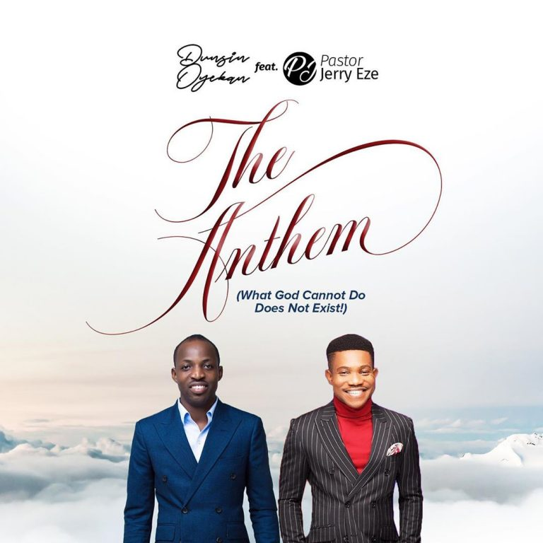 Dunsin Oyekan The Anthem MP3 DOwnload