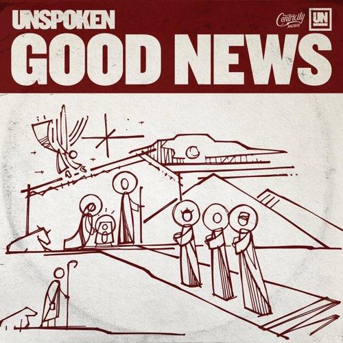Unspoken Good News EP Download
