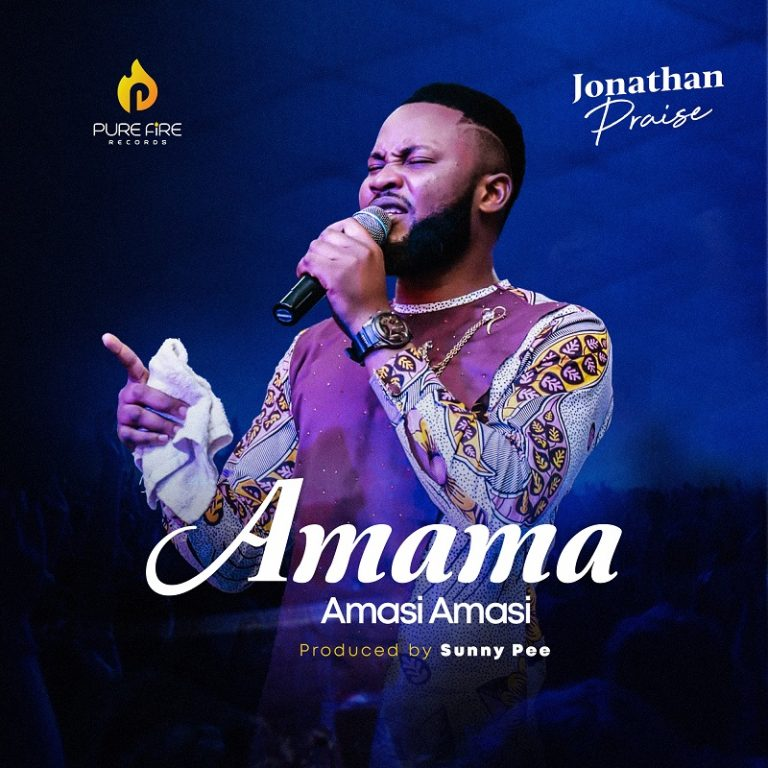 Amama Amasi Amasi - Jonathan Praise MP3 Download