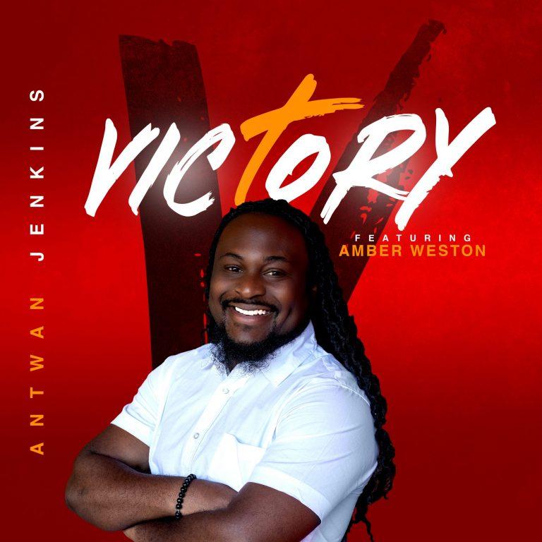 Antwan Jenkins - Victory MP3 DOwnload