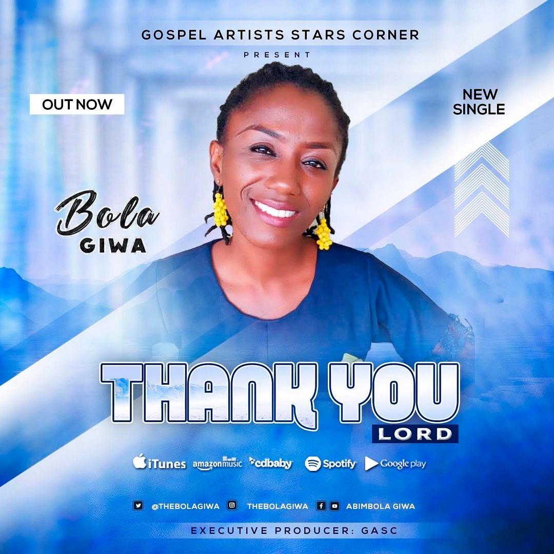 Bola Giwa - Thank You Lord