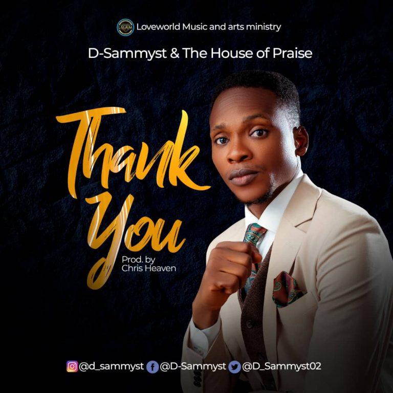 D-Sammyst & The House of Praise - Thank You