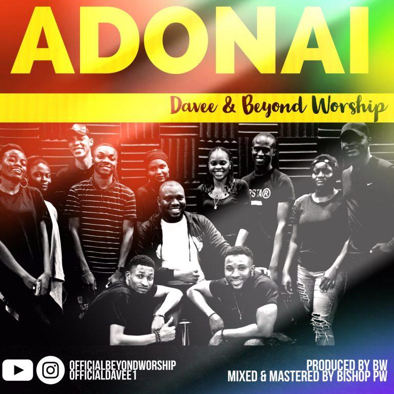 Davee and Beyond Worship - Adonai