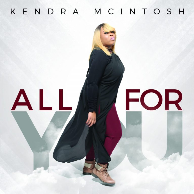 Kendra Mcintosh - All For You Video