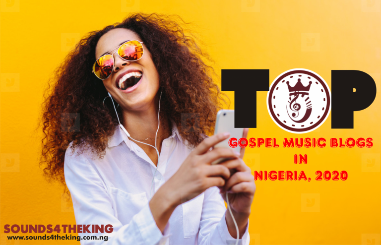 Top Gospel Music Blogs in Nigeria