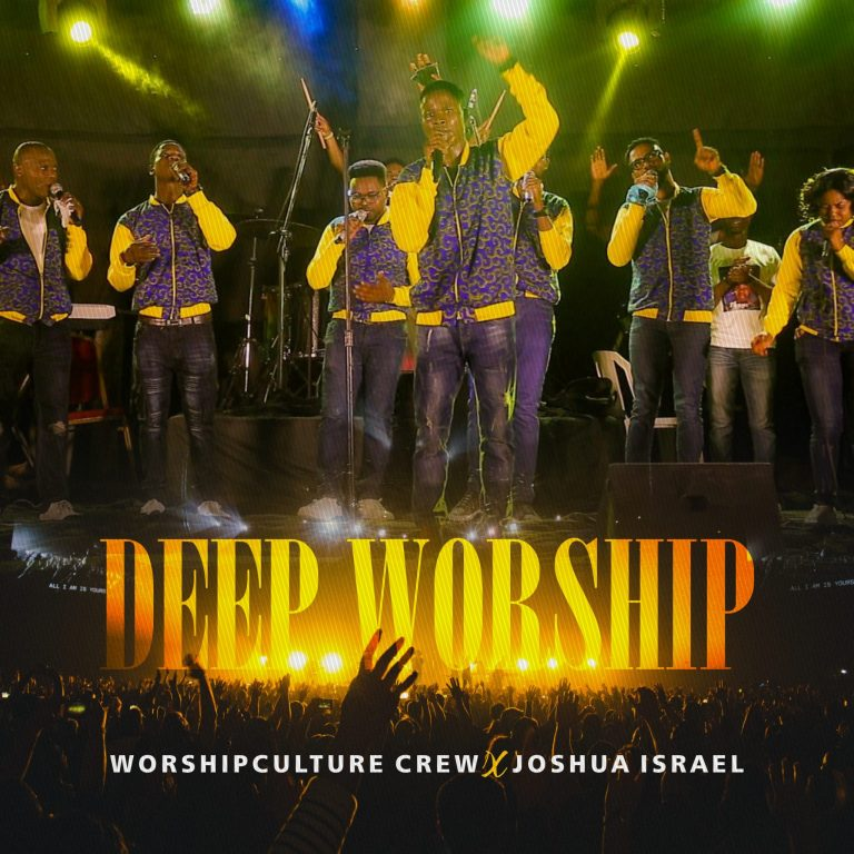 WorshipCulture Crew ft. Joshua Israel - Deep Worship MP3 Download