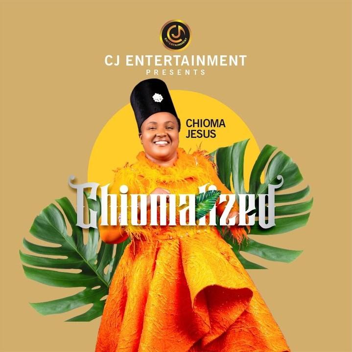 Chioma Jesus - Chiomalized Album Full Download