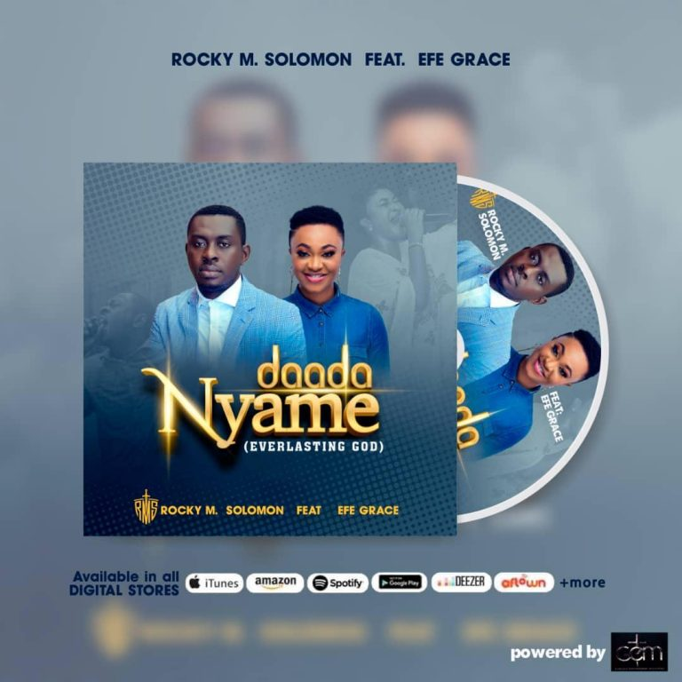 Rocky Solomon ft. Efe Grace - Daada Nyame
